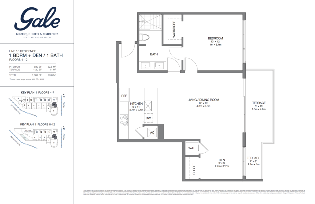 Gale Fort Lauderdale Floor Plan 1 Bedroom + Den + 1 Bathroom 1009 Sq. Ft.