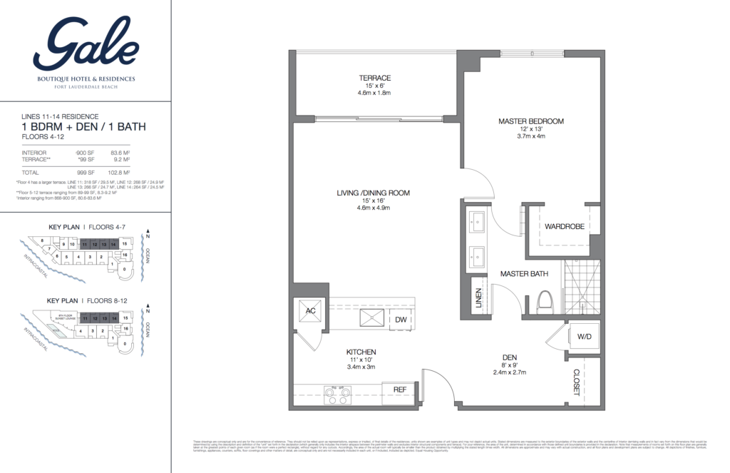 Gale Fort Lauderdale Floor Plan 1 Bedroom + Den + 1 Bathroom 999 Sq. Ft.